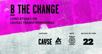 B the change: como atuar com causas que transformam o mundo